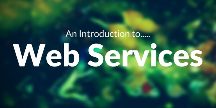 An Introduction to Web Services