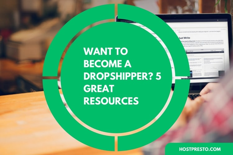 Want to Become a Dropshipper? 5 Great Resources