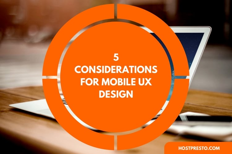 5 Considerations for Mobile UX Design