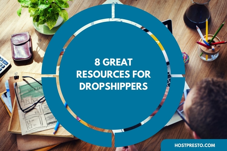 8 Great Resources for Dropshippers