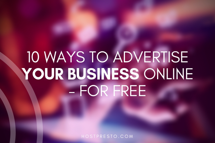 10 Ways To Advertise Your Business Online For Free